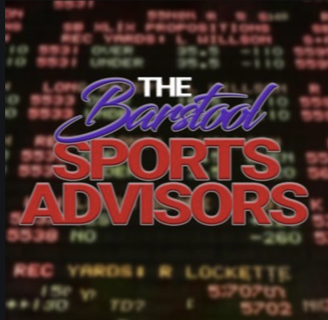 Barstool Sports Advisors and Betting Picks